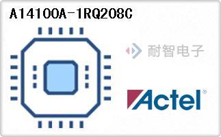 Actel公司的FPGA现场可编程门阵列-A14100A-1RQ208C