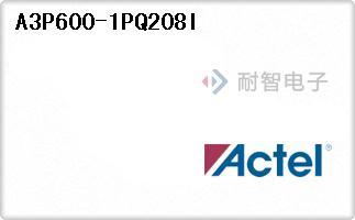 Actel公司的FPGA现场可编程门阵列-A3P600-1PQ208I