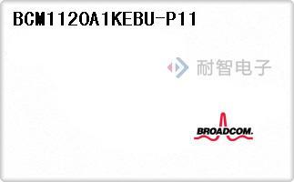 BCM1120A1KEBU-P11