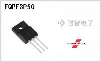 Fairchild公司的单端场效应管-FQPF3P50