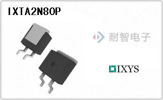 IXYS公司的单端场效应管-IXTA2N80P