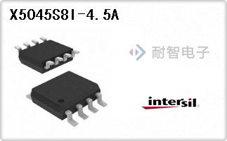 Intersil公司的监控器芯片-X5045S8I-4.5A