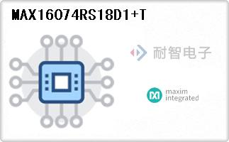 MAX16074RS18D1+T代理