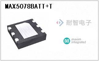 Maxim公司的外部开关MOSFET,电桥驱动器-MAX5078BATT+T