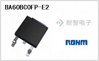 ROHM公司的线性稳压器-BA60BC0FP-E2