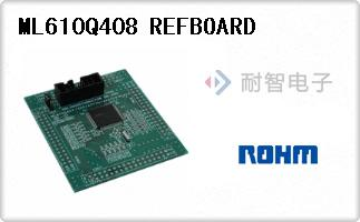 ML610Q408 REFBOARD