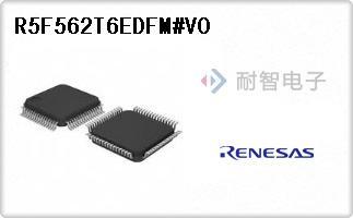 Renesas公司的微控制器-R5F562T6EDFM#V0